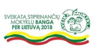 Sveikatą stiprinančių mokyklų banga per Lietuvą 2018